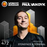 Paul van Dyk's VONYC Sessions 472 - Stoneface & Terminal
