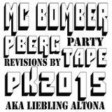 MC BOMBER PBERGPARTYTAPE 1 BY PK2015 LIEBLING ALTONA