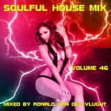Soulful House Mix Volume 46