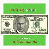 Dj Dinastia - The Fucking Russian Dollar (Deep, Tech House Mix)