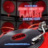 DJ I Rock Jesus Presents Straight Ministry Heat Playlist ( Live No Edit )