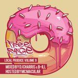 Local Produce Volume 9 - CHARRIS / B-ILL / MACULAR