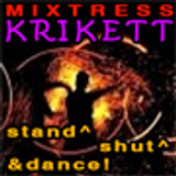 mixtresskrikett - stand ^ shut up ^ & dance - psytrance