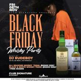Dj Rudeboy - #BlackFridayWhiskeyParty at Club Signature Eldoret 08/11/2019 set