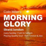 Colin Miller's Morning Glory 15/05/2016