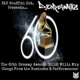 The 60th Grammy Awards (2018) Millz Mix (Songs From the Nominees & Performances) | DJ Corey Millz