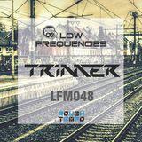 MIX | LFM048 by TRIMER [Rough Tempo, UK]