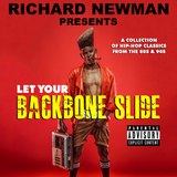 Richard Newman Presents Let Your Backbone Slide
