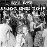 Bye Bye Junior High 2013: Class of 1955-1965. An Appetizer