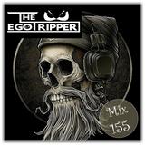 The Egotripper - Mix 155