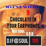 ChocolateInYourEarphones Vol09 (The Lost 90's R'N'B SPECIAL)