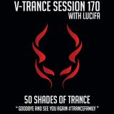 V-Trance Session 170 with LUCIFA (50 Shades Of Trance)