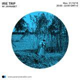 Irie Trip #S05E02 - Jahnabet - 31/10/18