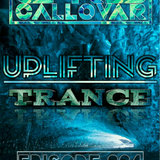 Chris Callovar - Uplifting Trance Episode #004