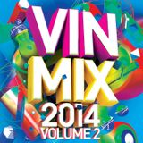 Vin Mix 05-12-14 MiniMix of some tracks taken off VIN MIX 2014 VOLUME 2