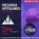 FRECUENCIA HIPOTALAMICA CON JESUS HIDALGO-MUSICA MEDICINA- 01-19-2018