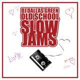 Old School Slow Jams Vol 1