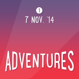 Adventures: 7 Nov. '14