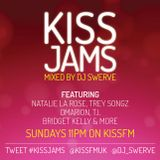 KISS JAMS MIXED BY DJ SWERVE 06SEP15
