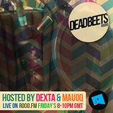 DeadBeets Radio 012 - 28/06/13 - Hosted by Dexta & Mauoq
