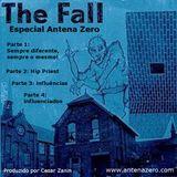 Especial THE FALL Antena Zero (parte 3 de 4) - julho de 2014