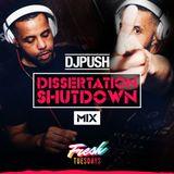 DJ PUSH - Fresh Tuesdays Dissertation Mix