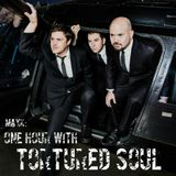 One Hour with ---> TORTURED SOUL