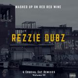 MASHED UP ON RED RED WINE