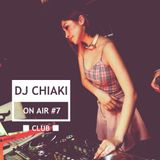 CHIAKI ON AIR #7 -CLUB-