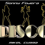 Sonny Fodera feat MiKel CuGGa Disco