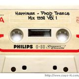 Harriman – Progressive Trance Mix Tape  1998  Vol I  (Vinyl to Cassette Tape)