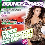Pete Monsoon & Mr Big - Bass2Bounce Promo Mix (April 2013)