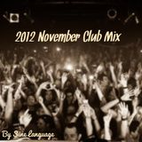 2012 November Club Mix