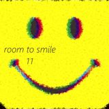 Room To Smile #11