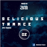Delicious Trance 02 - Mixed by ZIAM