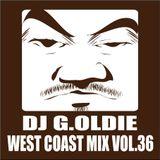 DJ G.Oldie WEST COAST MIX VOL36