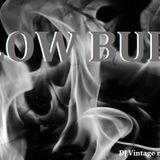 Slow Burn (T.H.M.) - DJ Vintage mixtape - Octubre 2017