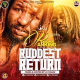 DJ MANNI RUDEBWOY RANKING RUDDEST RETURN