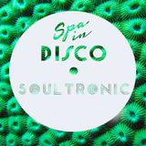 SPA IN DISCO - #019 - Disco Texture - SOULTRONIC