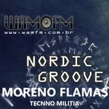 Nordic Groove with Guest Mr. MORENO FLAMAS - TECNNO MILITIA SPAIN