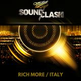 RICH MORE - Italy – Miller SoundClash 2016