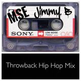 MSE mix radio   Jimmy B   Throwback hip hop mix    Summer's over 2018