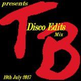 TeeBee presents Disco Edits Mix 19th July 2017.