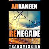 Arrakeen presents... Renegade Trance Mission 001