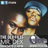 Mr. Dex - The DeX Files Ep. 86