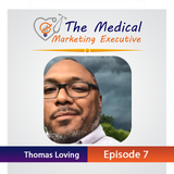 TMME Episode 7 with Thomas Loving