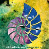 Michael Brückner - A New Age Part 1 (1996)