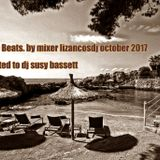 Lounge Beats. by mixer lizancosdj october 2017 dedicated to dj susy bassett