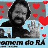 Homem do RÁ! soundtracks