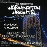 The Washington Heights Reunion II Mixed By Hex Hector & Julio Rodriguez